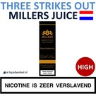 Millers Juice Three Strikes Out High