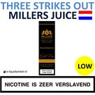 Millers Juice Three Strikes Out Low